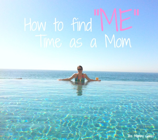 "How to Find ""Me"" Time as a Mom"