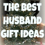 The Best Gift Ideas for your Husband