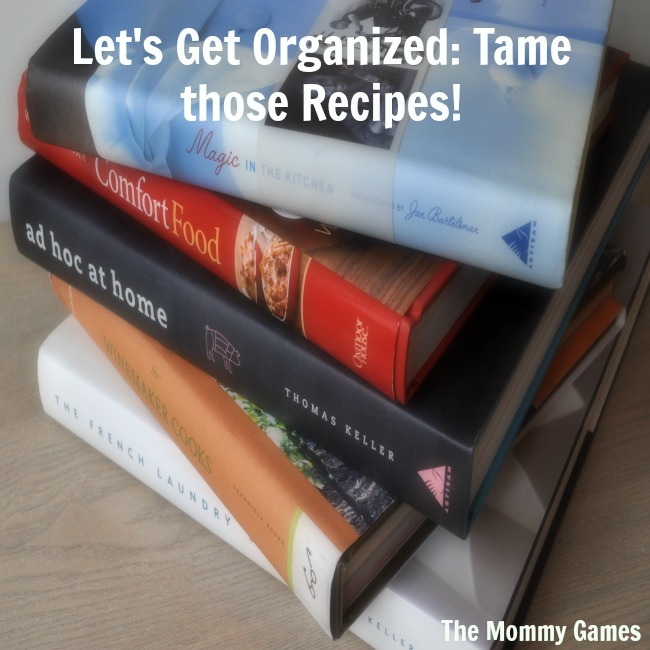 Let's Get Organized - Tame those Recipes