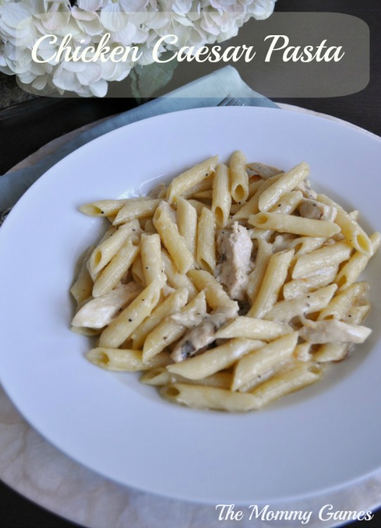 Chicken Caesar Pasta by The Mommy Games