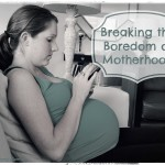 Breaking the Boredom of Motherhood by The Mommy Games